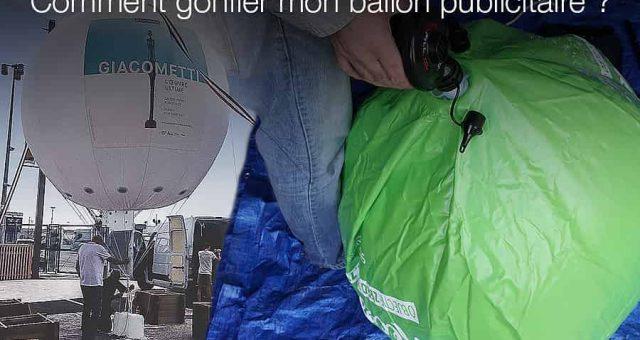 Tutoriels gonflage ballon publicitaire à l'hélium et à l'air